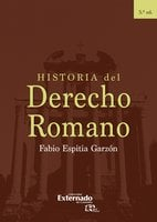 Historia del Derecho Romano - Fabio Espitia Garzón