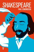 Shakespeare - Paul Edmondson
