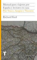 Manual para viajeros por España y lectores en casa VII - Richard Ford