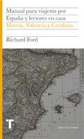 Manual para viajeros por España y lectores en casa IV - Richard Ford
