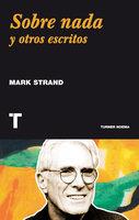 Sobre nada - Mark Strand