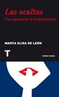 Las ocultas - Marta Elisa De León