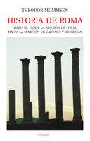 Historia de Roma. Libro III - Theodor Mommsen
