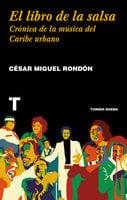 El libro de la salsa - César Miguel Rondón