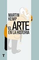 El arte en la historia - Martin Kemp