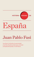 Historia mínima de España - Juan Pablo Fusi