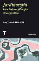 Jardinosofía - Santiago Beruete