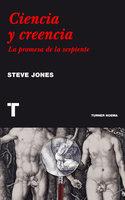 Ciencia y creencia - Steve Jones