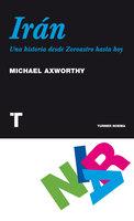 Irán - Michael Axworthy