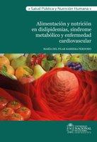 Alimentación y nutrición en dislipidemias, síndrome metabólico y enfermedad cardiovascular - María Pilar del Perdomo Barrera