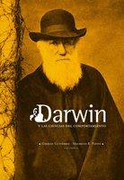 Darwin y las ciencias del comportamiento - Germán Gutiérrez, Mauricio Papini