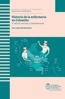 Historia de la enfermería en Colombia - Ana Luisa Velandia Mora