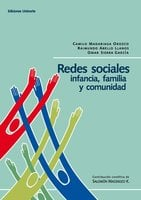 Redes sociales: infancia, familia y comunidad - Camilo Mandariaga Orozco,Raymundo Abello Llanos,Omar Sierra García