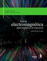 Teoría electromagnética para estudiantes de ingeniería - Dario Castro,Libardo Ruïz