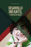 Desarrollo infantil y prácticas del cuidado - Jose Amar