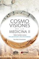 Cosmovisiones de la medicina II - Yidi Páez Casadiegos