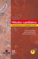 Métodos cuantitativos 4a Ed. Herramientas para la investigación en salud - Rafael Tuesca Molina, Edgar Navarro Lechuga, Mariela Borda