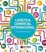 Logística comercial internacional - Andrés Castellanos Ramírez