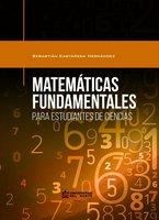 Matemáticas fundamentales para estudiantes de ciencias - Sebastian Castañeda Hernández