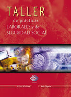 Taller de prácticas laborales y seguridad social 2016 - José Pérez Chávez, Raymundo Fol Olguín