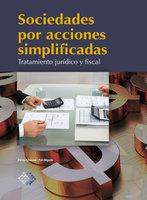 Sociedades por acciones simplificadas - José Pérez Chávez, Raymundo Fol Olguín