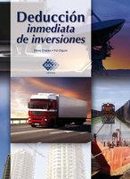 Deducción inmediata de inversiones 2016 - José Pérez Chávez, Raymundo Fol Olguín