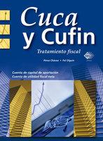 Cuca y Cufin. Tratamiento fiscal 2017 - José Pérez Chávez, Raymundo Fol Olguín