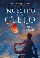 Nuestro es el cielo - Luke Allnutt