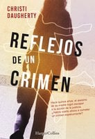 Reflejos de un crimen - Christi Daugherty