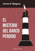 El misterio del barco perdido - Carlos G. Reigosa