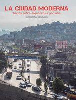 La ciudad moderna - Reynaldo Ledgard