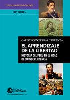 El aprendizaje de la libertad - Carlos Contreras