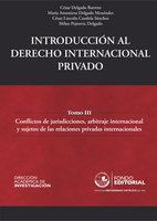 Introducción al derecho internacional privado - César Delgado Barreto, María Antonieta Delgado Menéndez, César Lincoln Candela Sánchez, Milan Pejnovic Delgado