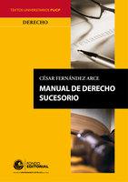 Manual de derecho sucesorio - Cesar Fernandez