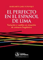 El perfecto en el español de Lima - Margarita Jara