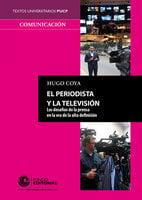 El periodista y la televisión - Hugo Coya
