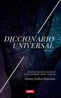 Diccionario universal - Antony Geldres Riquelme