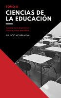 Ciencias de la Educación - Tomo III - Sulpicio Vicuña