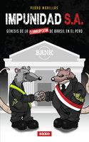 Impunidad S.A. - Pedro Morillas