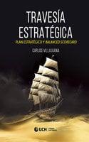 Travesía estratégica - Carlos Esteban Villajuana Pablo