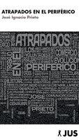 Atrapados en el Periférico - José Ignacio Prieto