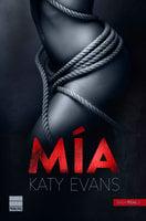 Mía (Saga Real 2) - Katy Evans