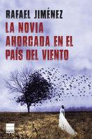 La novia ahorcada en el país del viento - Rafael Jiménez