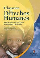 Educación en derechos humanos - Marieta Quintero Mejía, Milton Molano Camargo