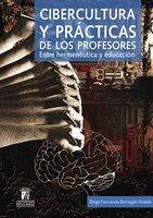 Cibercultura y prácticas de los profesores - Diego Fernando Barragán Giraldo