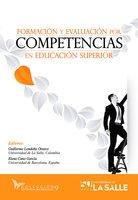 Formación y evaluación por competencias en educación superior - Guillermo Londoño Orozco, Elena Cano García