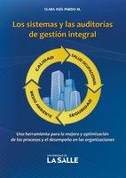 Los sistemas y las auditorías de gestión integral - Clara Inés Pardo Martínez