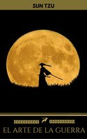 El Arte de la Guerra (Golden Deer Classics) - Sun Tzu, Golden Deer Classics