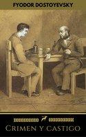 Crimen y castigo (Golden Deer Classics) - Fyodor Dostoyevsky, Golden Deer Classics