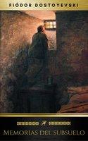 Memorias del subsuelo - Fiódor Dostoyevski, Golden Deer Classics